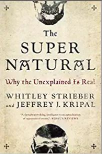 Book Cover: The Super Natural: Why the Unexplained Is Real