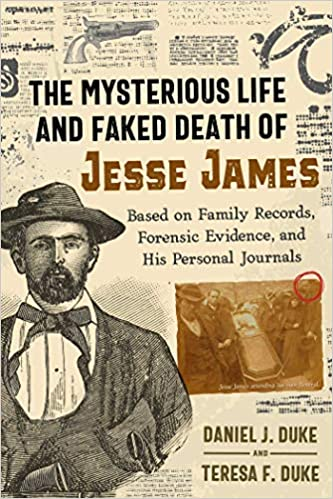 Book Cover: The Mysterious Life and Faked Death of Jesse James