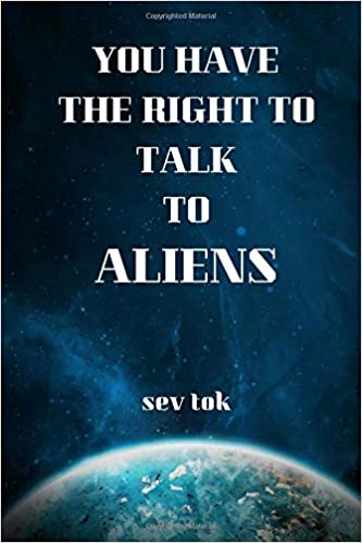 Book Cover: You Have A Right To Talk To Aliens