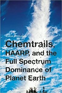 Book Cover: Chemtrails, HAARP and the Full Spectrum Dominance of Planet Earth