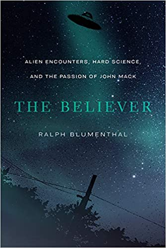 Book Cover: The Believer: A Biography of Dr. John Mack