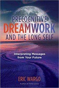 Book Cover: Precognitive Dreamwork and the Long Self